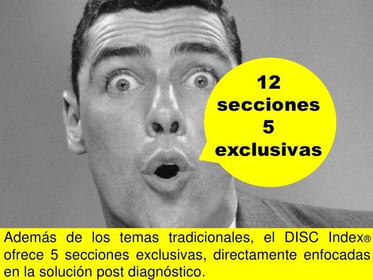 1. Los elementos del DISC — Formación académica detrás del perfil, la ciencia y    las cuatro dimensiones de la conducta2....