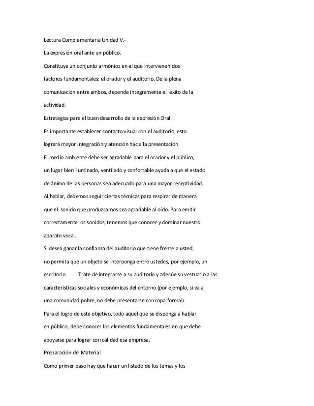 Lectura Complementaria Unidad V.-La expresión oral ante un público.Constituye un conjunto armónico en el que intervienen d...