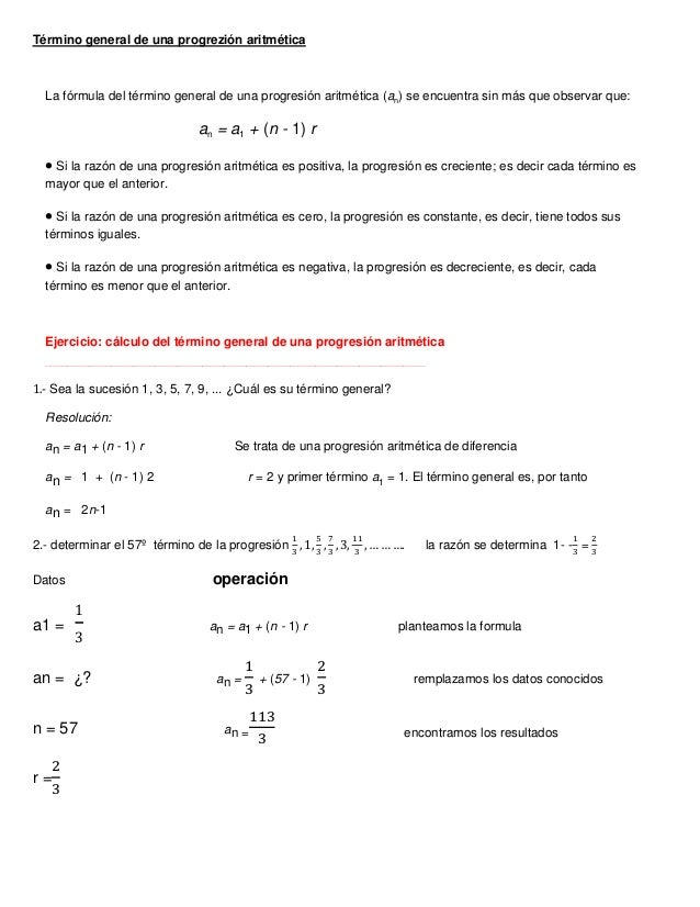 Término general de una progrezión aritmética La fórmula del término general de una progresión aritmética (an) se encuentra...
