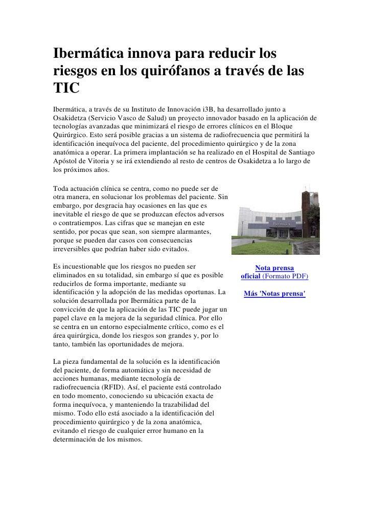 Ibermática innova para reducir los riesgos en los quirófanos a través de las TIC <br />Ibermática, a través de su Institut...