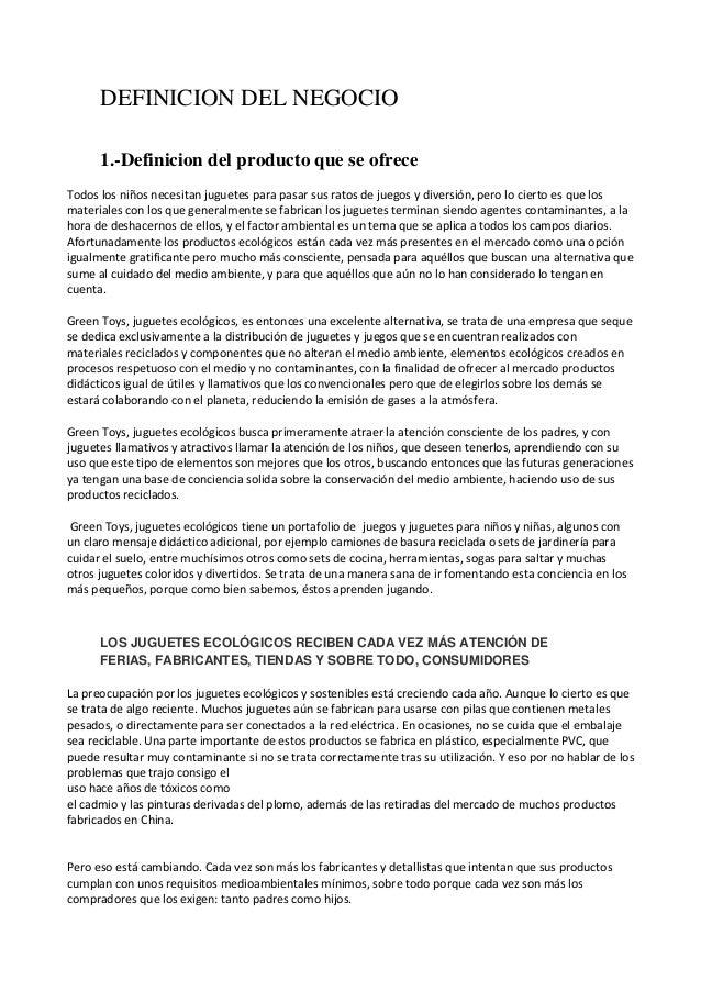 DEFINICION DEL NEGOCIO 1.-Definicion del producto que se ofrece Todos los niños necesitan juguetes para pasar sus ratos de...