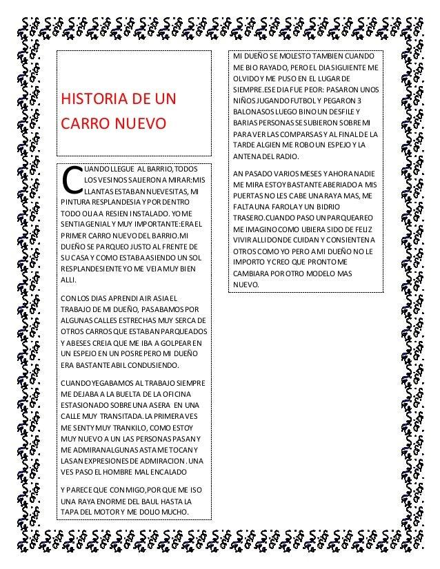 HISTORIA DE UN CARRO NUEVO UANDOLLEGUE AL BARRIO,TODOS LOS VESINOSSALIERON A MIRAR:MIS LLANTASESTABAN NUEVESITAS,MI PINTUR...