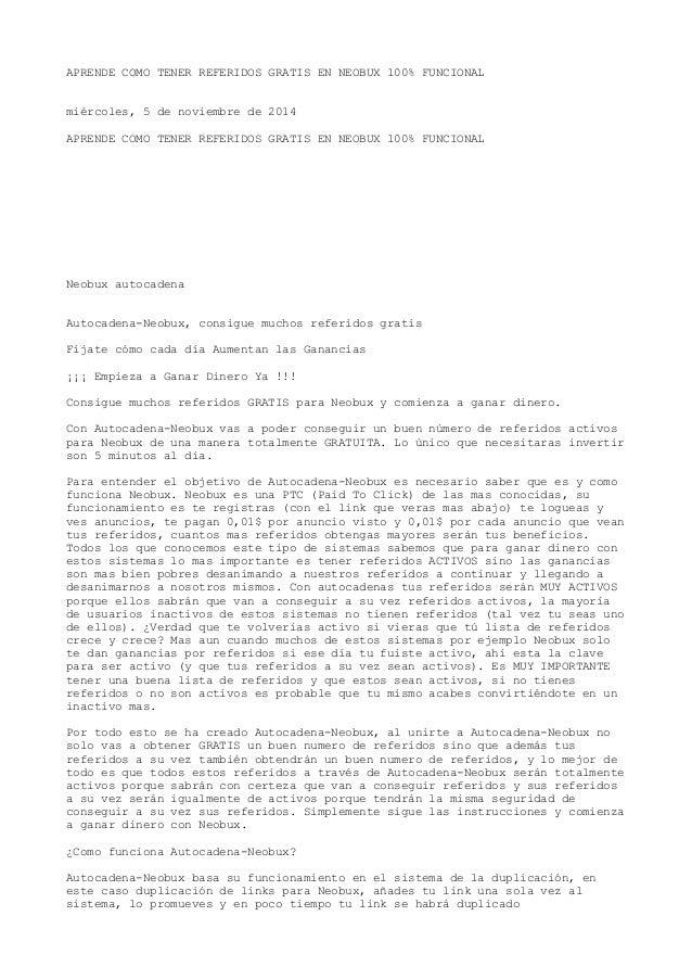APRENDE COMO TENER REFERIDOS GRATIS EN NEOBUX 100% FUNCIONAL  miércoles, 5 de noviembre de 2014  APRENDE COMO TENER REFERI...