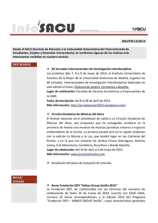 BOLETÍN 14/2014 Desde el SACU (Servicio de Atención a la Comunidad Universitaria del Vicerrectorado de Estudiantes, Empleo...