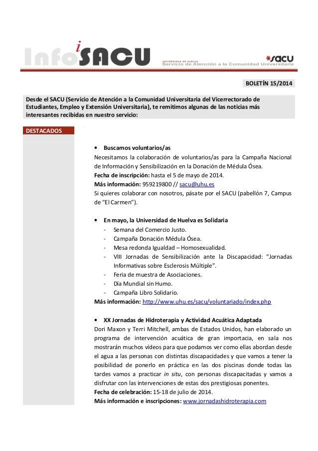 BOLETÍN 15/2014 Desde el SACU (Servicio de Atención a la Comunidad Universitaria del Vicerrectorado de Estudiantes, Empleo...