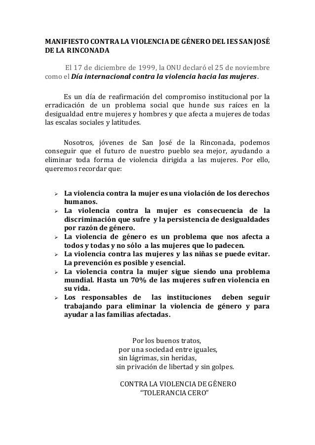 MANIFIESTO CONTRA LA VIOLENCIA DE GÉNERO DEL IES SAN JOSÉ  DE LA RINCONADA  El 17 de diciembre de 1999, la ONU declaró el ...