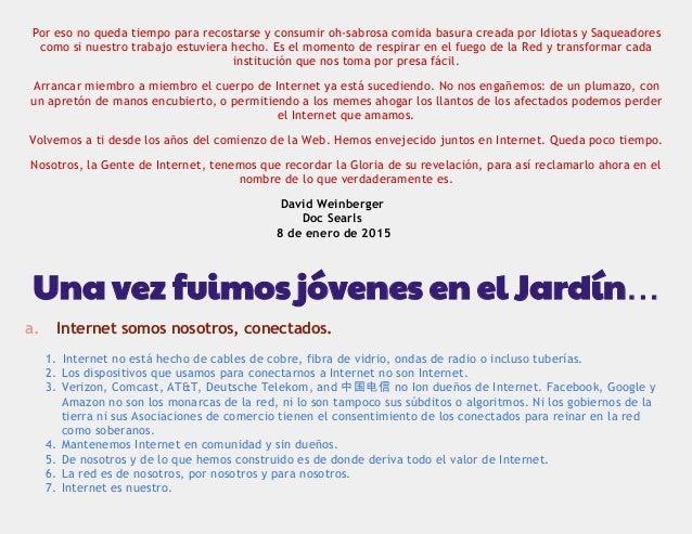 Nuevo Manifiesto Cluetrain traducido al español Slide 3