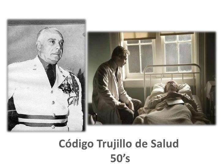 Código Trujillo de Salud <br />50's<br />