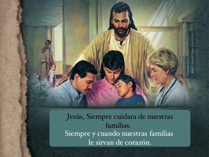 Jesus Tiene El Control Jesús, Siempre cuidara de nuestras familias.  Siempre y cuando nuestras familias  le sirvan de cora...