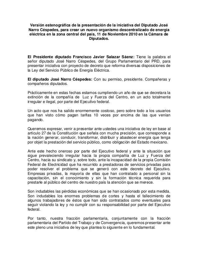Versión estenográfica de la presentación de la iniciativa del Diputado José Narro Céspedes, para crear un nuevo organismo ...