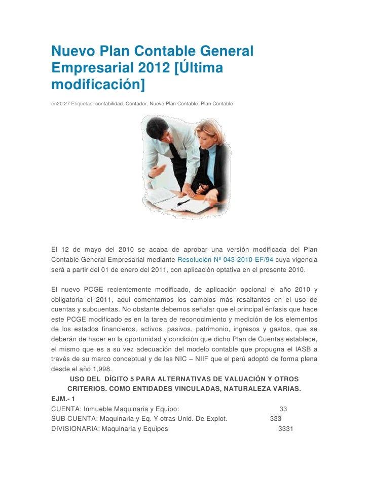 Nuevo Plan Contable GeneralEmpresarial 2012 [Últimamodificación]en20:27 Etiquetas: contabilidad, Contador, Nuevo Plan Cont...