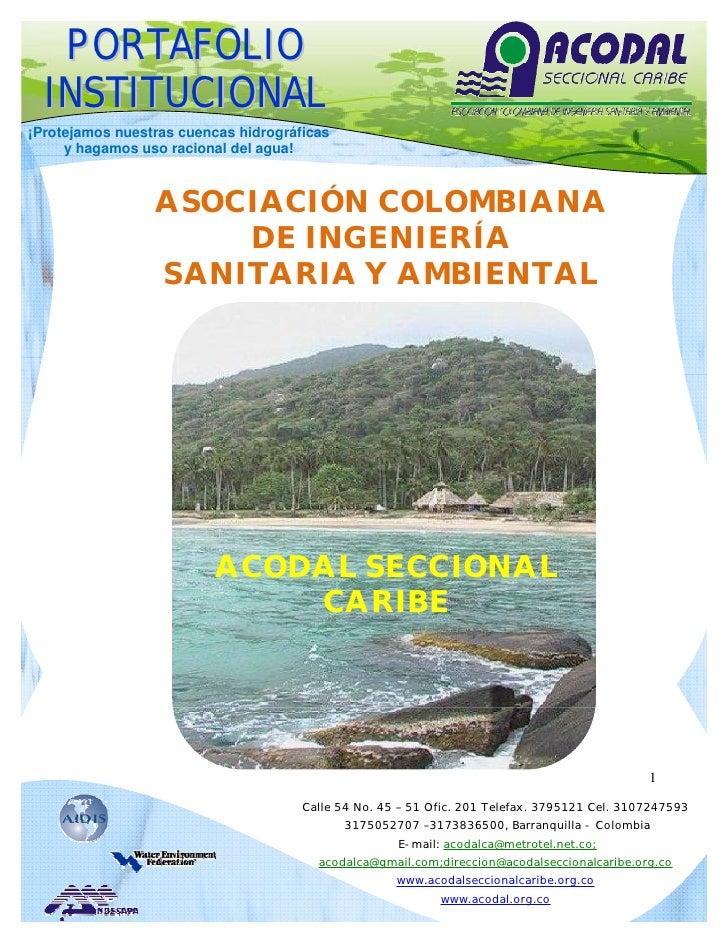 PORTAFOLIO  INSTITUCIONAL¡Protejamos nuestras cuencas hidrográficas     y hagamos uso racional del agua!                 A...