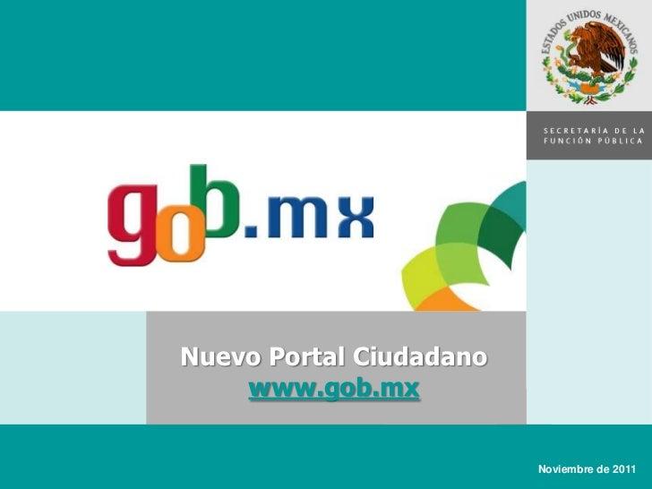 SECRETARÍA DE LA                         FUNCIÓN PÚBLICANuevo Portal Ciudadano    www.gob.mx                         Novie...
