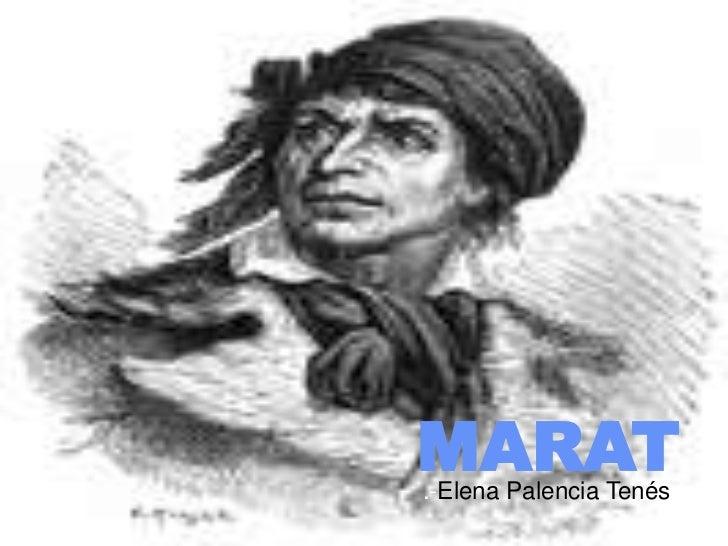 MARAT.-Elena Palencia Tenés