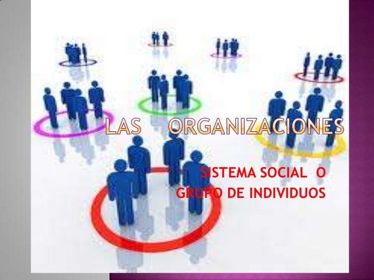 SISTEMA SOCIAL OGRUPO DE INDIVIDUOS