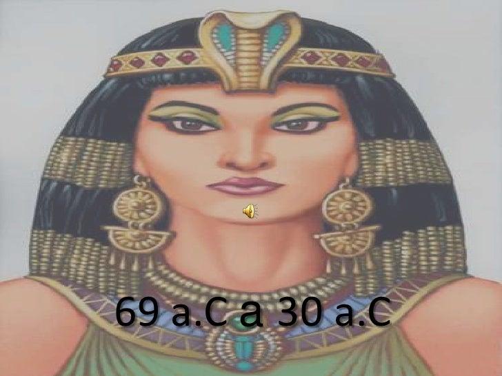 69 a.C a 30 a.C