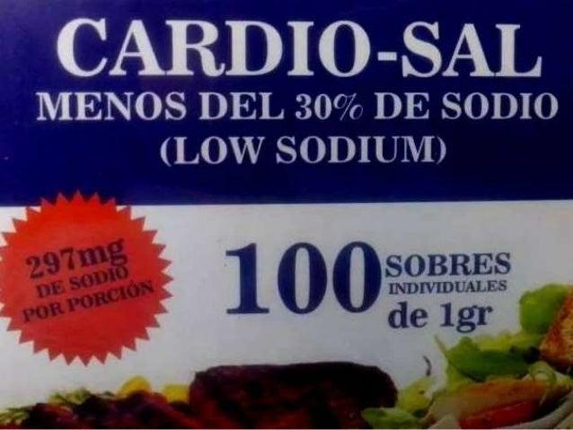 É O  - SAL  i' MENOS DEL 30% DE somo (LOW SODIUM)  Jr-