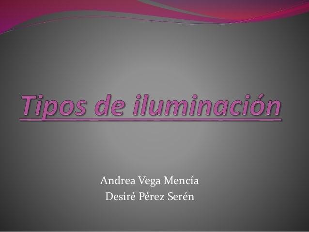 Andrea Vega Mencía Desiré Pérez Serén