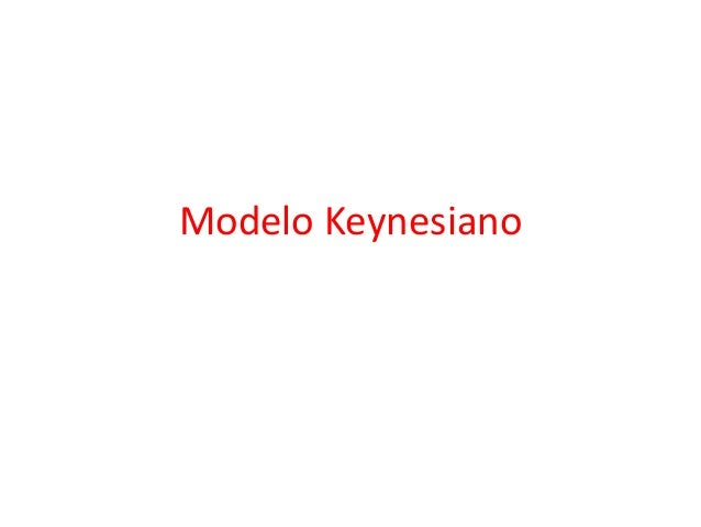 Modelo Keynesiano