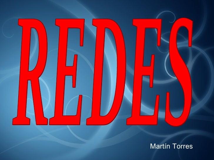 REDES Martín Torres