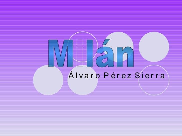 Álvaro Pérez Sierra Milán
