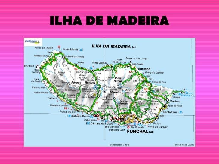ILHA DE MADEIRA