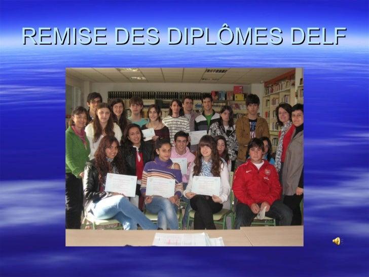 REMISE DES DIPLÔMES DELF