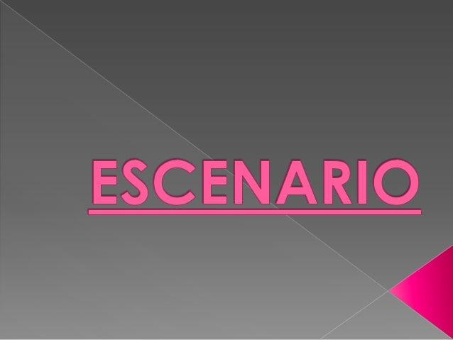  Un  escenario es un conjunto de valores que Microsoft Office Excel guarda y puede sustituir automáticamente en la hoja d...