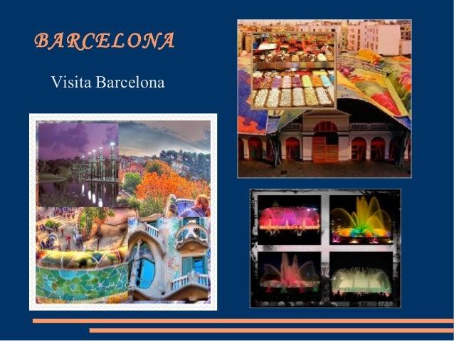 BARCELONA Visita Barcelona