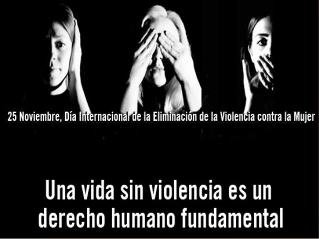 25 de Noviembre, Día contra la violencia de género Slide 3