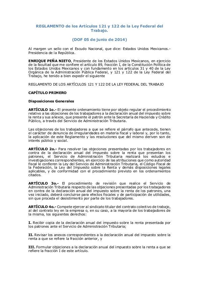 REGLAMENTO de los Artículos 121 y 122 de la Ley Federal del Trabajo. (DOF 05 de junio de 2014) Al margen un sello con el E...
