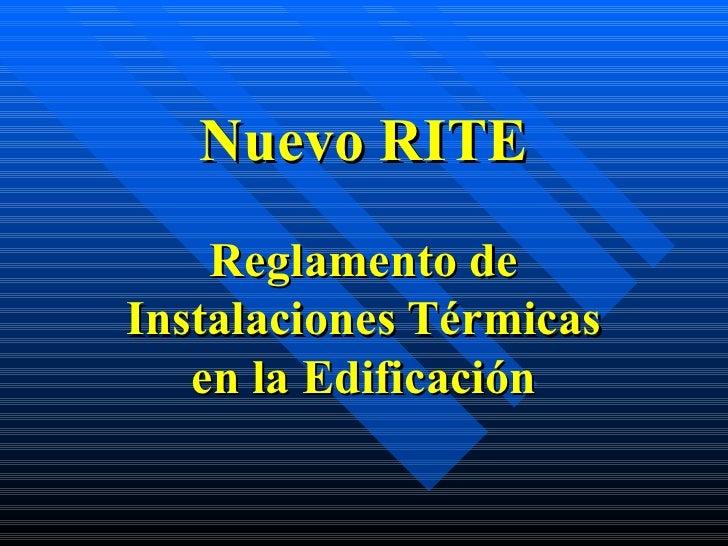 Nuevo RITE Reglamento de Instalaciones Térmicas en la Edificación
