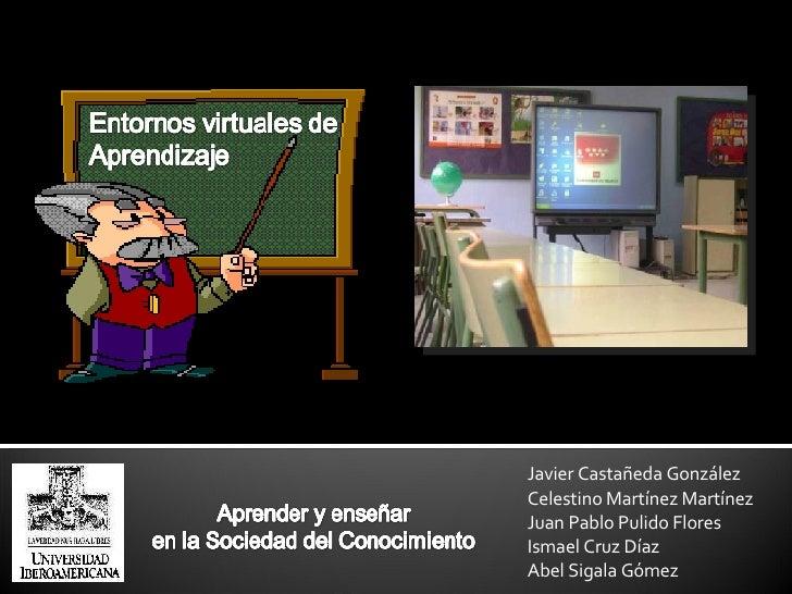 Javier Castañeda González Celestino Martínez Martínez Juan Pablo Pulido Flores Ismael Cruz Díaz Abel Sigala Gómez