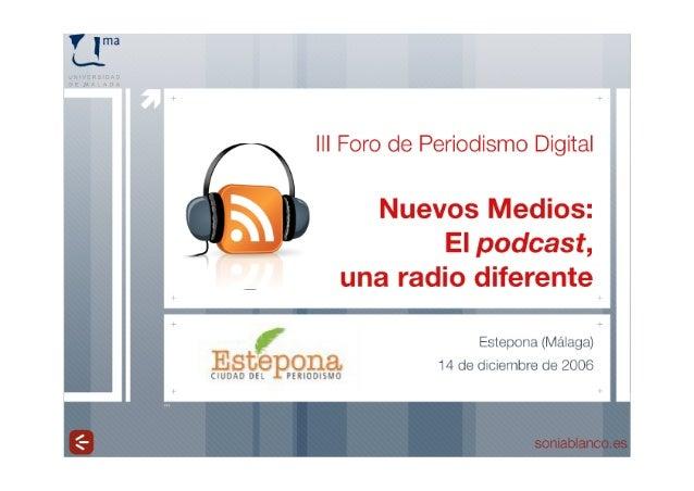 Nuevos medios: El podcast, una radio diferente