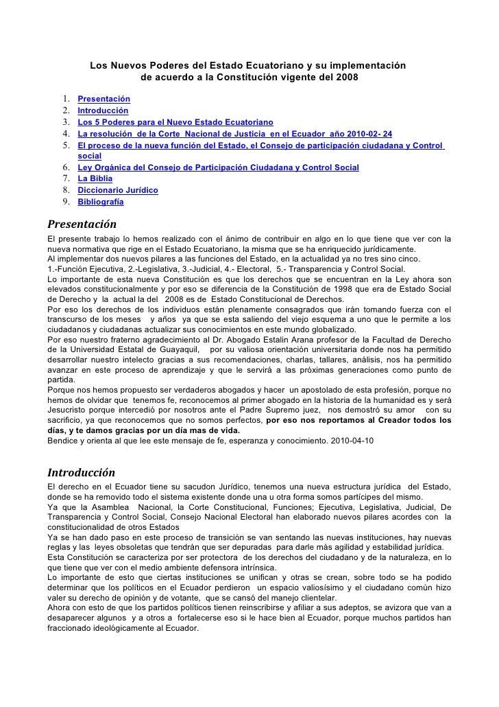 Los Nuevos Poderes del Estado Ecuatoriano y su implementación                     de acuerdo a la Constitución vigente del...