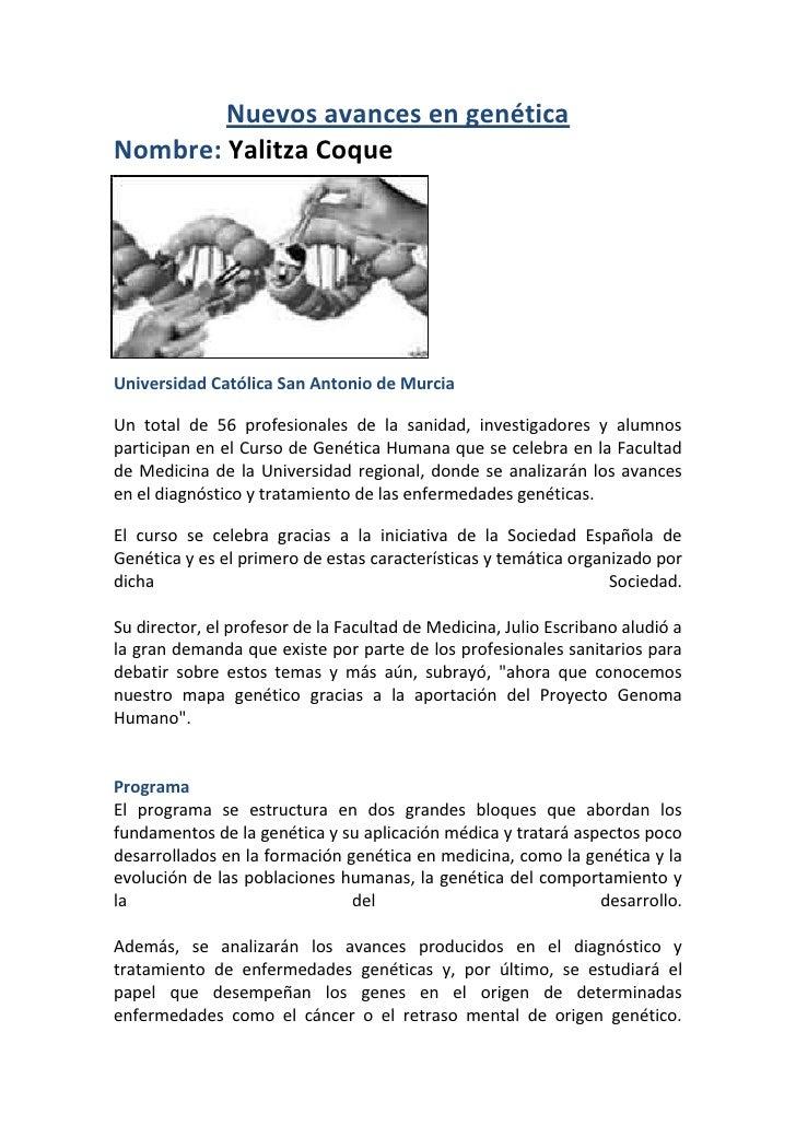 Nuevos avances en genética<br />Nombre: Yalitza Coque<br />-2793282442<br />Universidad Católica San Antonio de Murcia<br ...