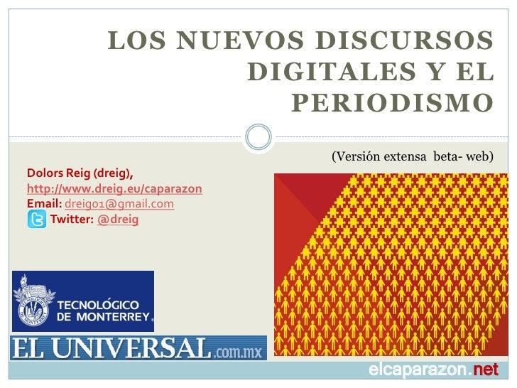 LOS NUEVOS DISCURSOS                     DIGITALES Y EL                       PERIODISMO                                 (...