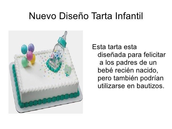 Nuevo Diseño Tarta Infantil              Esta tarta esta               diseñada para felicitar                a los padres...