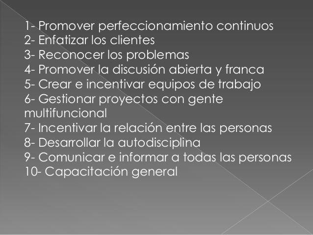  Se deriva de la aplicación de la mejora continua.  Por detrás de los conceptos de calidad esta la  figura del cliente, e...