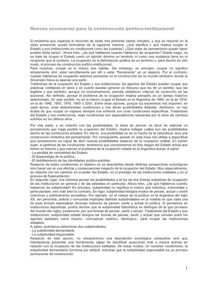 Nuevos escenarios para la construcción político-institucional  El problema que organiza el recorrido de estas tres primera...