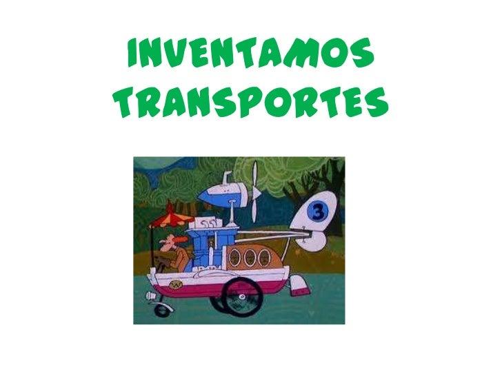 INVENTAMOS TRANSPORTES<br />