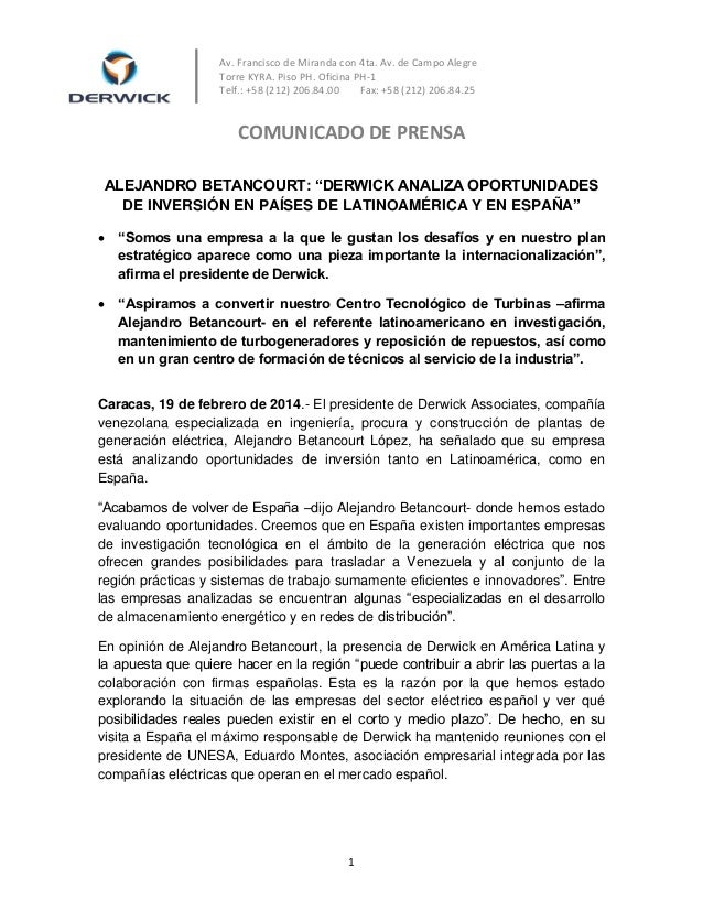 Av. Francisco de Miranda con 4ta. Av. de Campo Alegre Torre KYRA. Piso PH. Oficina PH-1 Telf.: +58 (212) 206.84.00 Fax: +5...
