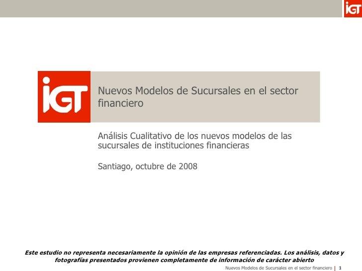 Nuevos Modelos de Sucursales en el sector                         financiero                           Análisis Cualitativ...