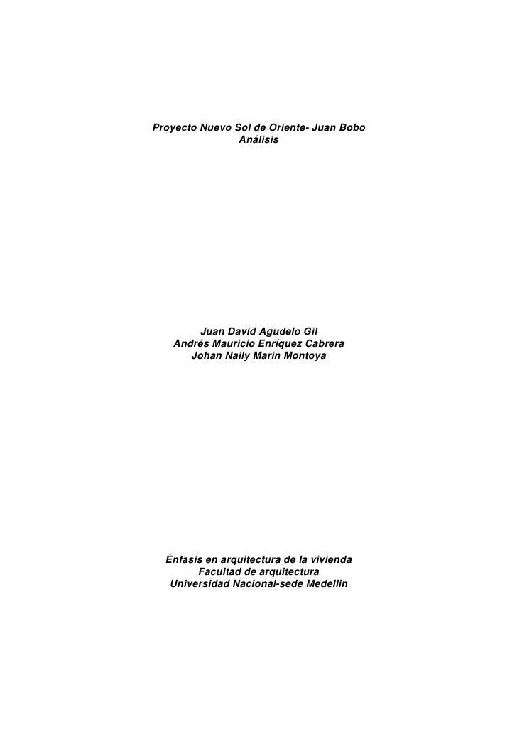 Proyecto Nuevo Sol de Oriente- Juan Bobo                 Análisis            Juan David Agudelo Gil    Andrés Mauricio Enr...