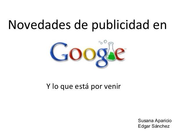 Novedades de publicidad en Y lo que está por venir Susana Aparicio Edgar Sánchez