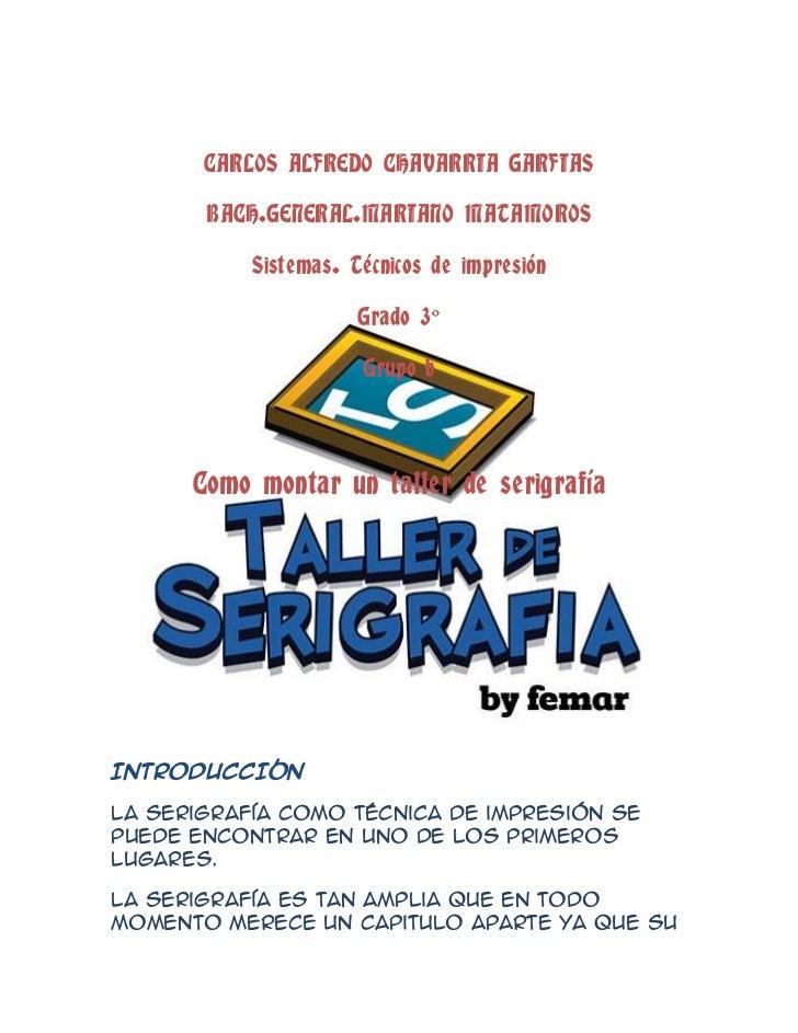 CARLOS ALFREDO CHAVARRIA GARFIAS       BACH.GENERAL.MARIANO MATAMOROS           Sistemas. Técnicos de impresión           ...