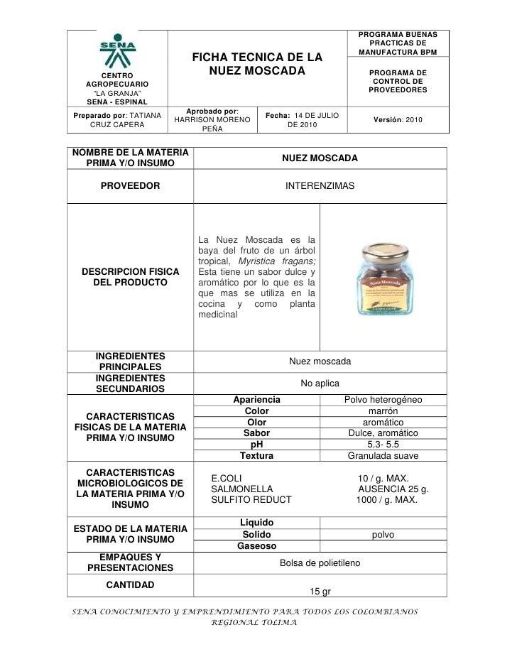NOMBRE DE LA MATERIA PRIMA Y/O INSUMONUEZ MOSCADAPROVEEDORINTERENZIMASDESCRIPCION FISICA DEL PRODUCTOLa Nuez Moscada es la...