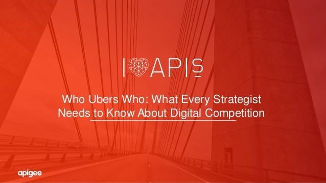 Who Ubers Who: What Every Strategist Needs to Know About Digital Competition
