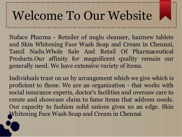 Skin Whitening Face Wash Cream and Soap in Chennai