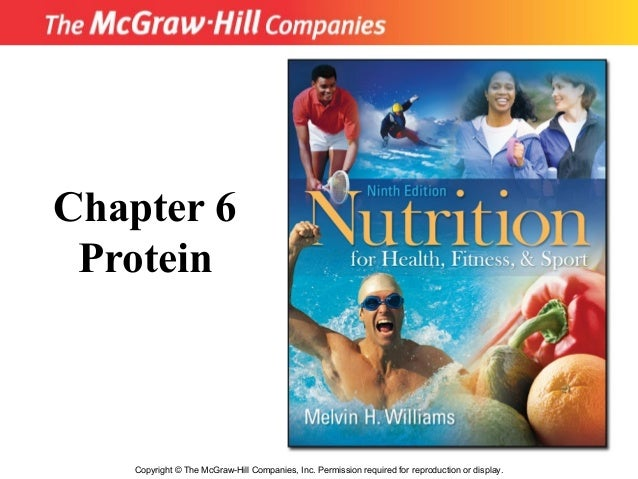 Copyright © The McGraw-Hill Companies, Inc. Permission required for reproduction or display. Chapter 6 Protein